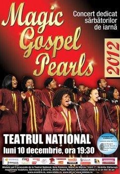 Magic Gospel Pearls la Teatrul National din Bucuresti