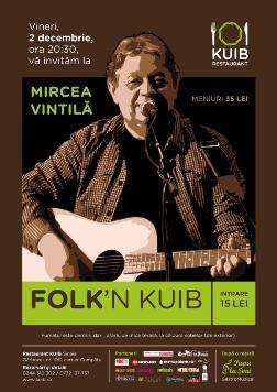 Folk 'n KUIB cu Mircea Vintila