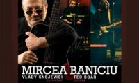Concert Mircea Baniciu in Vama