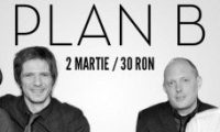 Plan B in Club Tribute din Bucuresti