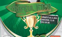 Trofeul FTMB - Fundatia Pentru Tineret a Municipiului Bucuresti